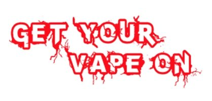 Get Your Vape On